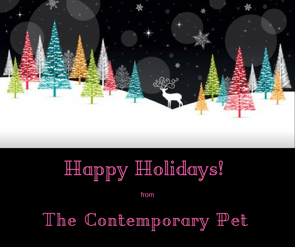 Happy Holidays from the Contemporary Pet